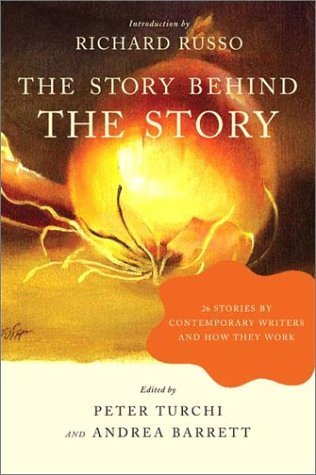Andrea Barrett The Story Behind The Story 26 Stories By Contemporary Writers And How They W
