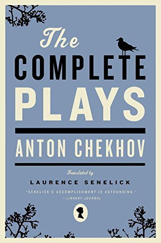 Anton Chekhov The Complete Plays
