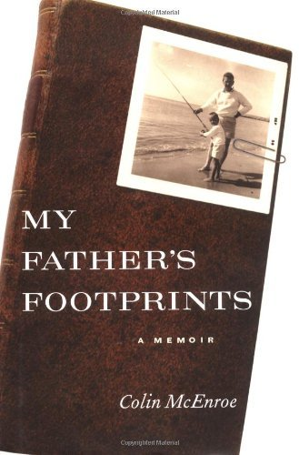 Colin Mcenroe My Father's Footprints
