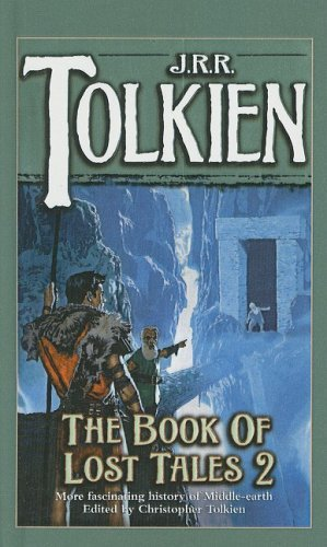 J. R. R. Tolkien The Book Of Lost Tales Part Ii
