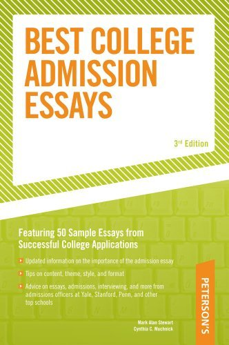 Mark Alan Stewart Peterson's Best College Admission Essays 0 Edition;