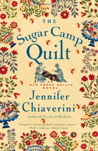 Jennifer Chiaverini Sugar Camp Quilt The