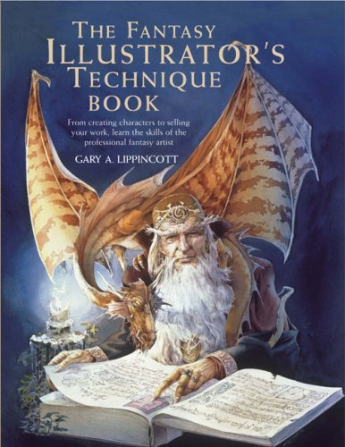 Gary A. Lippincott The Fantasy Illustrator's Technique Book