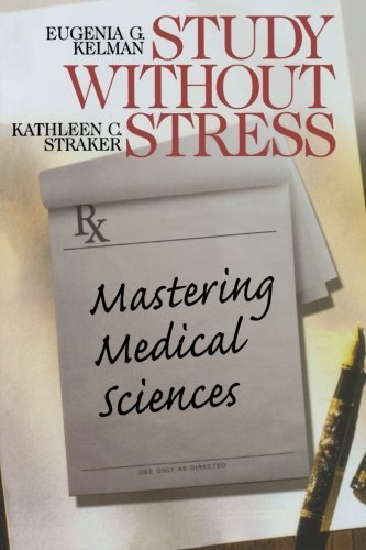 Eugenia G. Kelman Study Without Stress Mastering Medical Sciences
