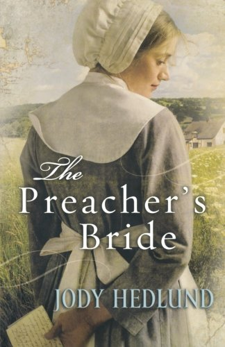 Jody Hedlund The Preacher's Bride
