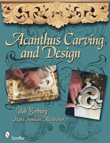 Bob Yorburg Acanthus Carving And Design