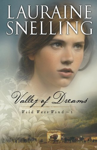 Lauraine Snelling Valley Of Dreams