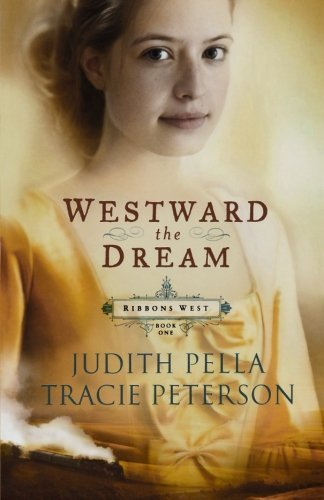 Judith Pella Westward The Dream Repackaged