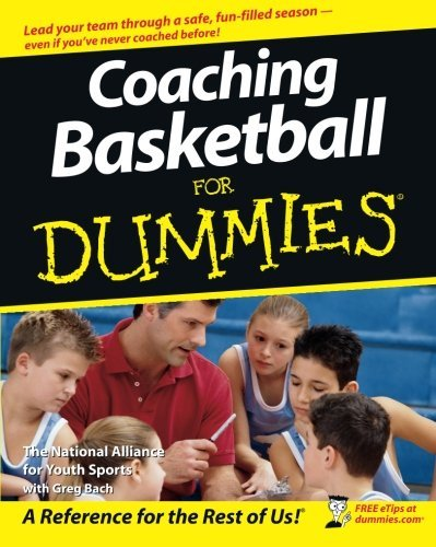 The National Alliance For Youth Sports Coaching Basketball For Dummies