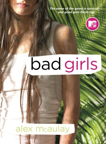 Alex Mcaulay Bad Girls
