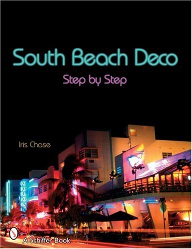 Iris Chase South Beach Deco Step By Step