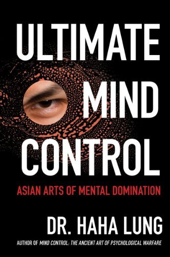 Haha Lung Ultimate Mind Control Asian Arts Of Mental Domination