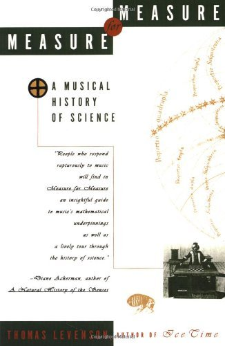 Thomas Levenson Measure For Measure A Musical History Of Science