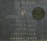 Robert Baer See No Evil Abridged