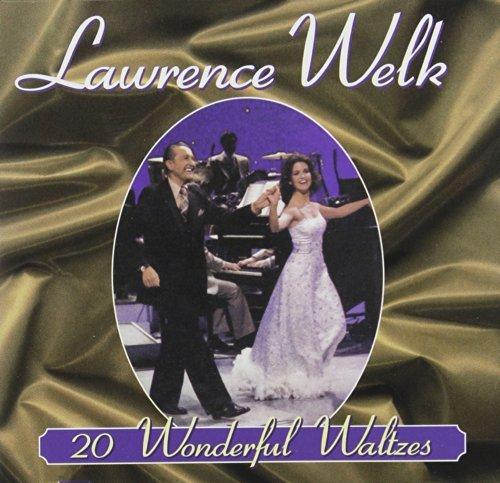 Lawrence Welk Wonderful Waltzes