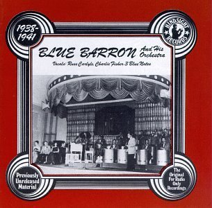 Blue & His Orchestra Barron 1938 41 Uncollected