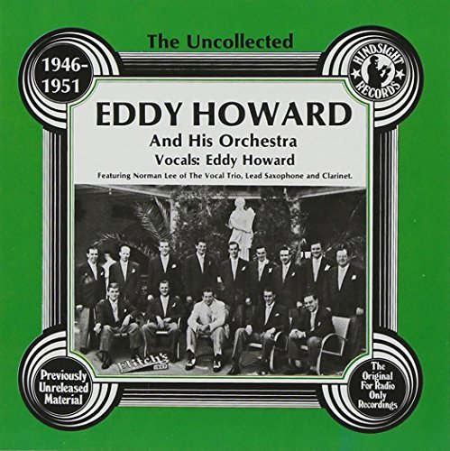 Eddy Howard 1946 51 Uncollected