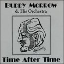 Buddy & His Orchestra Morrow Time After Time