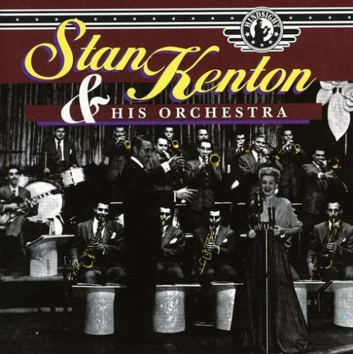 Stan & His Orchestra Kenton Vol. 5 1945 47
