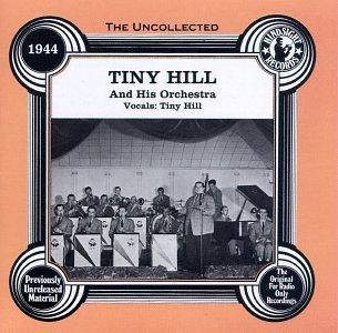 Tiny Hill 1944 Uncollected
