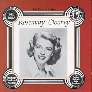 Rosemary Clooney 1951 52 Uncollected