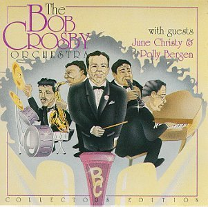 Bob & His Orchestra Crosby With Guests Christy Bergen