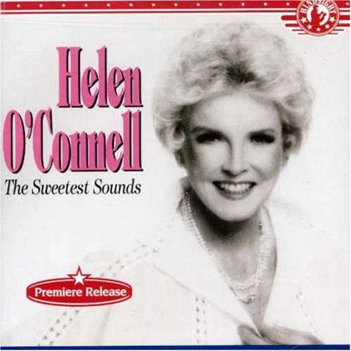 Helen O'connell Sweetest Sounds