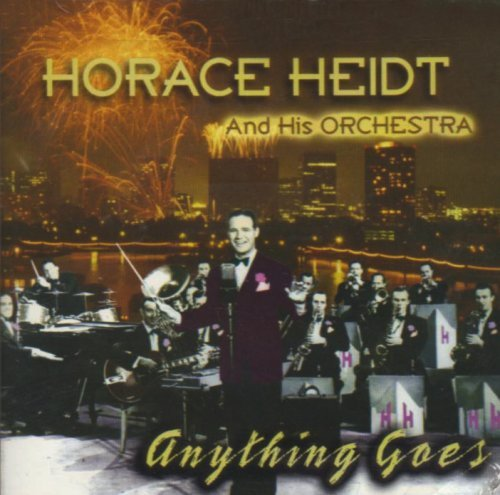 Horace & His Orchestra Heidt Anything Goes