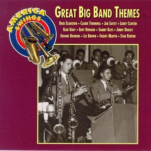 Great Big Band Themes Great Big Band Themes Ellington Thornhill Savitt