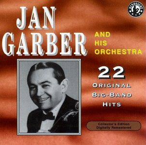 Jan & Orchestra Garber Plays 22 Original Big Band Rec