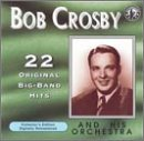 Bob & His Orchestra Crosby Play 22 Original Big Band Reco
