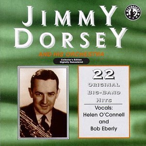 Jimmy & His Orchestra Dorsey 22 Original Recordings