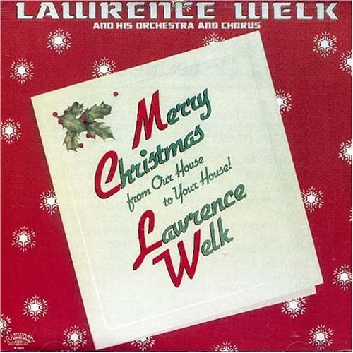 Lawrence Welk Merry Xmas From Our House To Y
