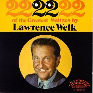Lawrence Welk 22 Great Waltzes