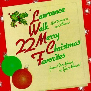 Lawrence Welk 22 Merry Christmas Favorites