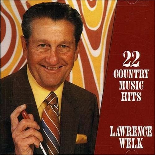 Lawrence Welk 22 Country Music Hits