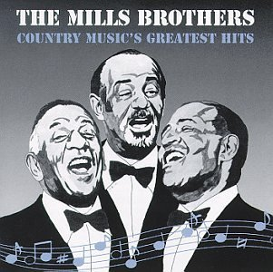 Mills Brothers Country Music's Greatest Hits