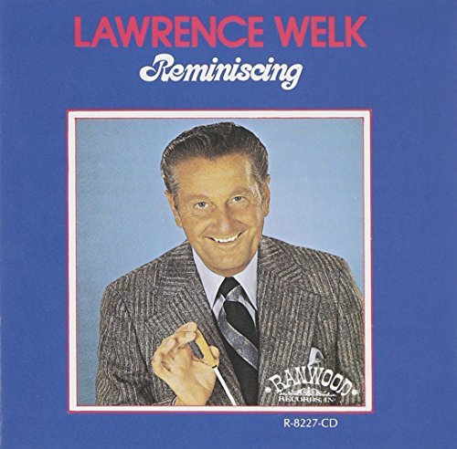 Lawrence Welk Reminiscing