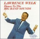 Lawrence Welk Dance To The Big Band Sounds