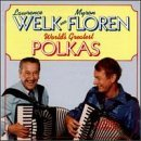 Welk Floren 24 Of The World's Greatest Pol