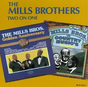 Mills Brothers 50th Anniversary Country Music 2 On 1