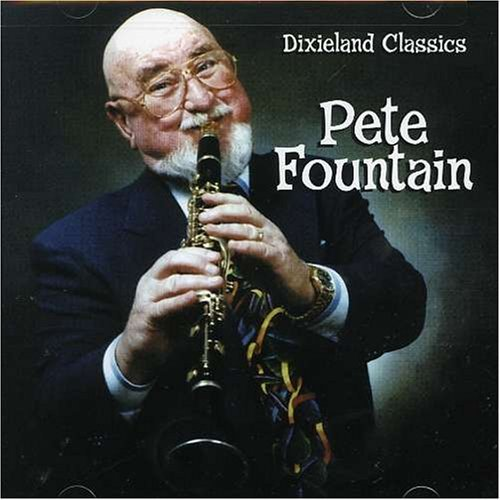 Pete Fountain Vol. 1 Dixieland Classics