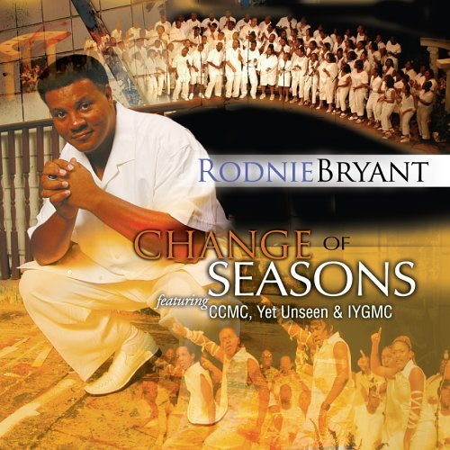 Rodnie & Ccmc Bryant Change Of Seasons