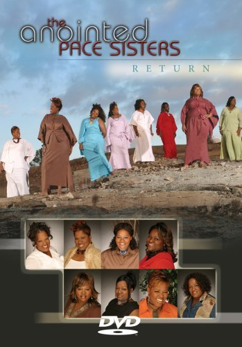 Anointed Pace Sisters Return