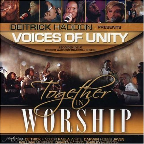 Deitrick Presents Voice Haddon Together In Worship