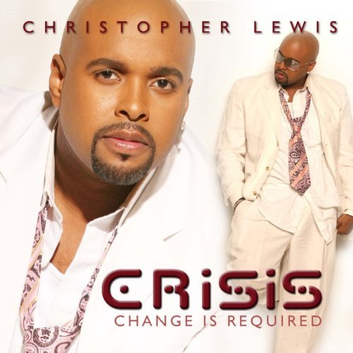 Christopher Lewis Crisis Change Is Required 2 CD Set