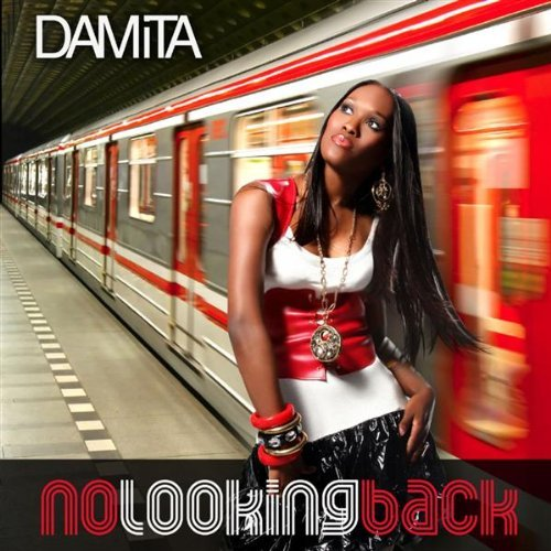 Damita No Looking Back