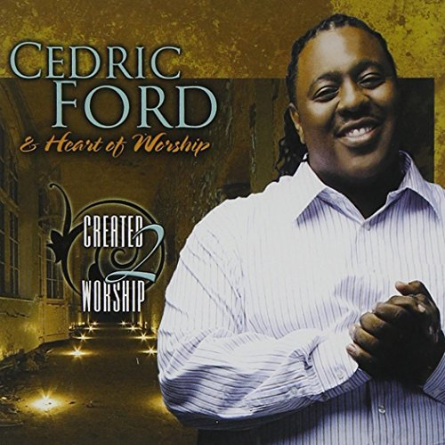 Cedric & Heart Of Worship Ford Created 2 Worship Incl. DVD