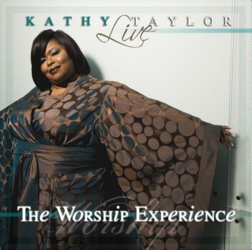 Kathy Taylor Live The Worship Experience 2 CD Set
