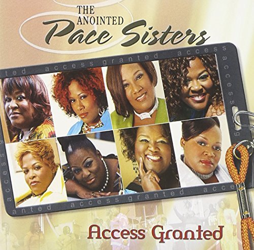 Anointed Pace Sisters Access Granted